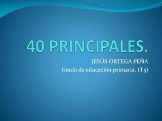 40 PRINCIPALES.