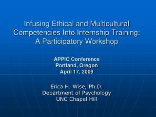 Infusing Ethical and Multicultural Competencies Into Internship Training: A Participatory Workshop  APPIC Conference Por