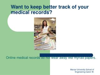 Want to keep better track of your medical records