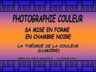 PHOTOGRAPHIE COULEUR