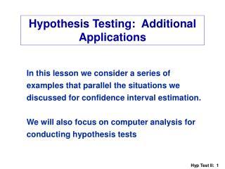 Hyp Test II:  1