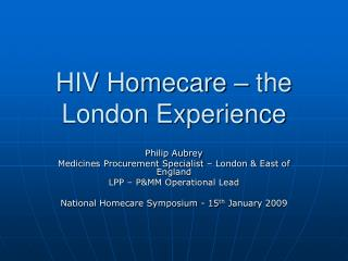 HIV Homecare   the London Experience