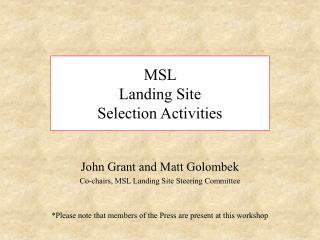 MSL  Landing Site  Selection Activities