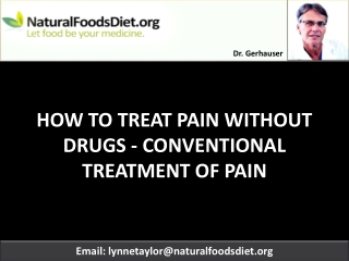 HOW TO TREAT PAIN WITHOUT DRUGS - CONVENTIONAL TREATMENT OF