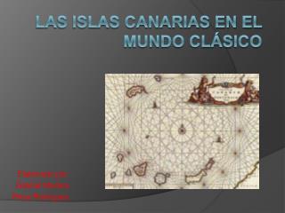 Las islas canarias en el mundo cl sico