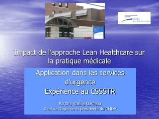 Impact de l approche Lean Healthcare sur la pratique m dicale