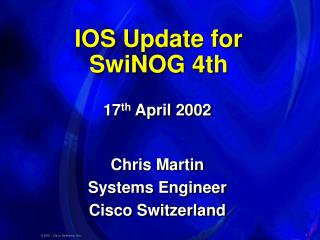 IOS Update for  SwiNOG 4th