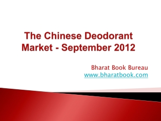 The Chinese Deodorant Market - September 2012