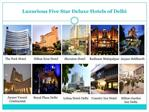 Five Star Luxury Hotels Booking in Delhi