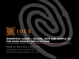 Biometric cards   Secure, safe and simple ID for mass market applications