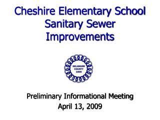 Cheshire Elementary School Sanitary Sewer Improvements