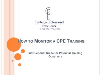 How to Monitor a CPE Training
