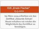 IGS  Erwin Fischer  13.3.2012