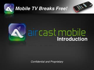 Mobile TV Breaks Free