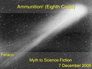 Ammunition Eighth Circle