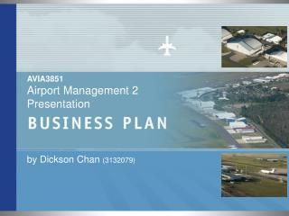 AVIA3851  Airport Management 2 Presentation