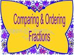 Comparing  Ordering Fractions