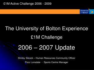 1M Active Challenge 2006 - 2009
