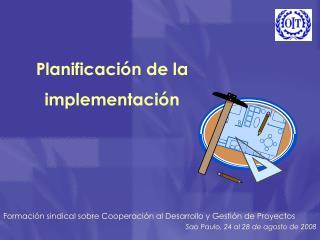Planificaci n de la implementaci n