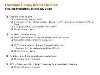 Firestone Library Reclassification Collection Organization:  Evolutionary Outline