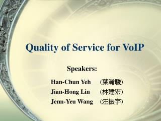 Quality of Service for VoIP