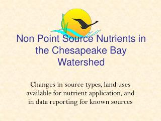 Non Point Source Nutrients in the Chesapeake Bay Watershed