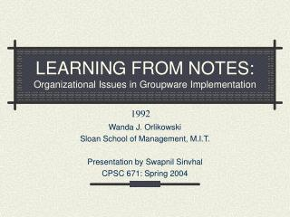 LEARNING FROM NOTES: Organizational Issues in Groupware Implementation