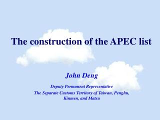 The construction of the APEC list