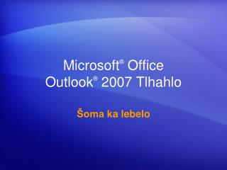 Microsoft  Office  Outlook  2007 Tlhahlo