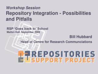 Workshop Session Repository Integration - Possibilities and Pitfalls