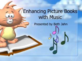 Enhancing Picture Books with Music