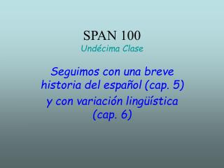 SPAN 100  Und cima Clase