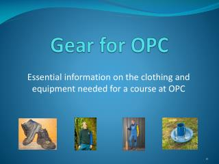Gear for OPC