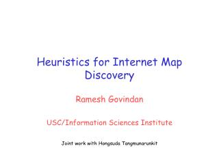 Heuristics for Internet Map Discovery