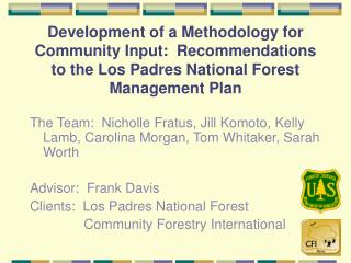 Development of a Methodology for Community Input:  Recommendations to the Los Padres National Forest Management Plan