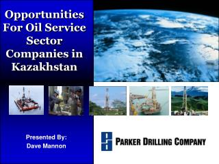 Opportunities For Oil Service Sector Companies in Kazakhstan