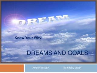 Dreams and Goals