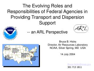 The Evolving Roles and Responsibilities of Federal Agencies in Providing Transport and Dispersion Support   -- an ARL Pe