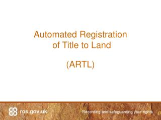 Automated Registration  of Title to Land  ARTL