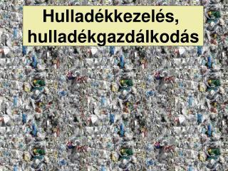 A hullad k: