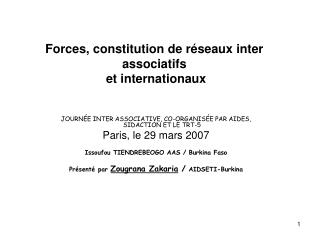 Forces, constitution de r seaux inter associatifs  et internationaux