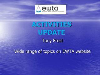 ACTIVITIES UPDATE