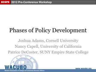 Phases of Policy Development