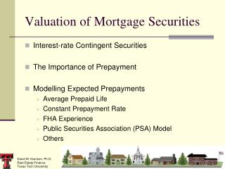 Valuation of Mortgage Securities