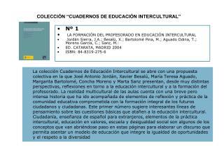 N  1  LA FORMACI N DEL PROFESORADO EN EDUCACI N INTERCULTURAL   Jord n Sierra, J.A.; Besal , X.; Bartolom  Pina, M.; Agu