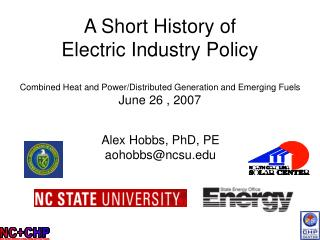A Short History of  Electric Industry Policy