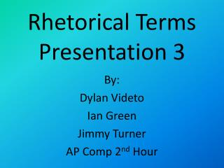 Rhetorical Terms Presentation 3