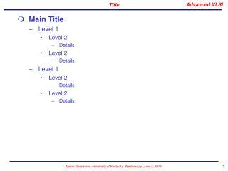Main Title  Level 1 Level 2 Details Level 2 Details Level 1 Level 2 Details Level 2 Details