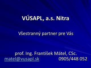 V SAPL, a.s. Nitra