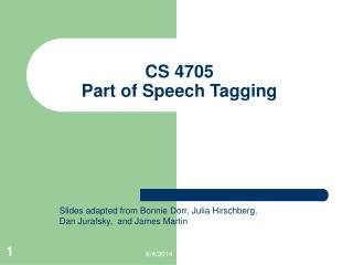 CS 4705 Part of Speech Tagging